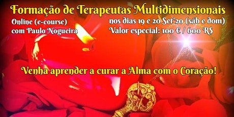CURSO ONLINE DE TERAPIA MULTIDIMENSIONAL a 19 e 20 Set'20 c/ Paulo Nogueira ingressos