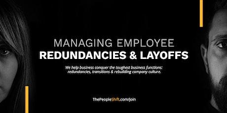 Managing Redundancies & Layoffs - A Free Webinar for Employers tickets