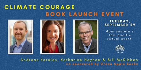 'Climate Courage' Launch: Andreas Karelas, Katharine Hayhoe & Bill McKibben tickets