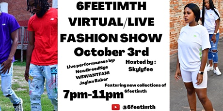 6FEETIMTH VIRTUAL/LIVE FASHION SHOW tickets