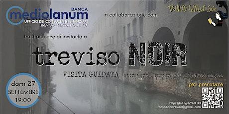 TREVISO NOIR - visita guidata biglietti