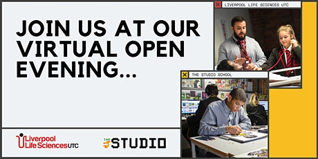 Liverpool Life Sciences UTC & The Studio virtual open evening tickets