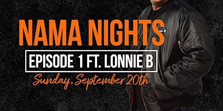 Nama Nights with DJ Lonnie B tickets