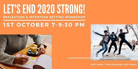 Let's End 2020 Strong! A Reflection & Intention Setting Workshop tickets