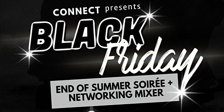 Black Friday - End of Summer Soirée + Networking Mixer tickets