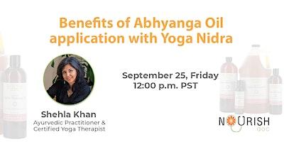 Benefits of Abhyanga Oil application with Yoga Nidra