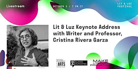 Lit & Luz: Keynote Address with Writer and Professor Cristina Rivera Garza tickets