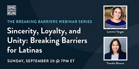 Sincerity, Loyalty, and Unity: Breaking Barriers for Latinas tickets
