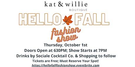Hello Fall Fashion Show tickets