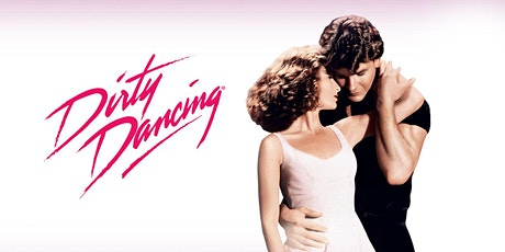 Jericho Drive-in: Dirty Dancing tickets