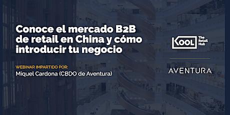 Conoce el mercado B2B de retail en China y cómo introducir tu negocio boletos