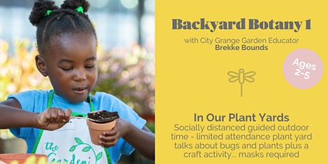 Backyard Botany 1 (ages 2-5) - City Grange Lincoln Square tickets