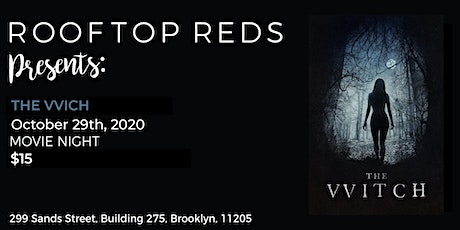 Rooftop Reds Presents: The Vvitch tickets