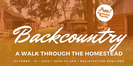 Backcountry, A Walk Through the Homestead tickets