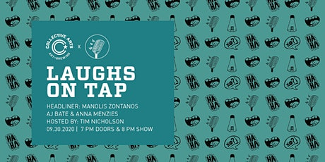Laughs On Tap w/ Manolis Zontanos, AJ Bate & Anna Menzies tickets