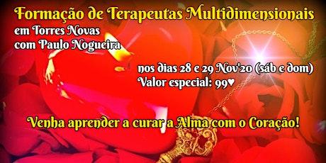 CURSO DE TERAPIA MULTIDIMENSIONAL em TORRES NOVAS por 99 eur em Nov'20 tickets