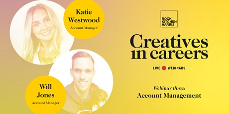 Creatives in Careers - Account Management tickets