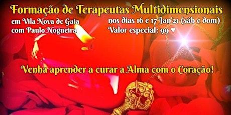 CURSO DE TERAPIA MULTIDIMENSIONAL em Vila Nova de Gaia por 99 eur em Jan'21 bilhetes