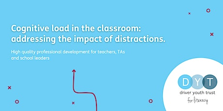 Cognitive load in the classroom: addressing the impact of distractions tickets