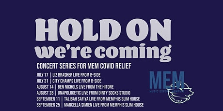 Hold On We're Coming: MEM COVID Relief Concerts ingressos