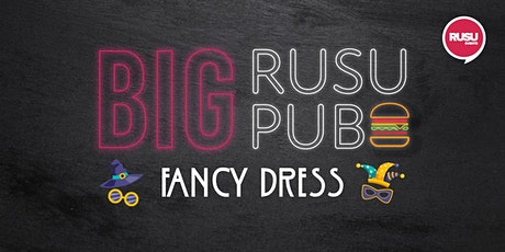 Big RUSU Pub - Fancy Dress tickets