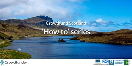 Crowdfund Scotland - How to: Use Rewards For Your Crowdfunder tickets