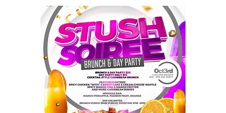 Stush Soiree Brunch & Day Party tickets