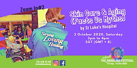 Zoom In#2:  Skin Care & Aging (Facts Vs Myths) by St Luke's Hospital tickets