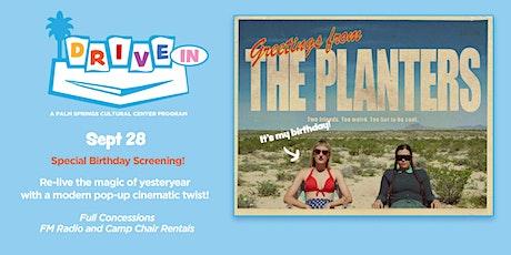 Birthday Screening!: THE PLANTERS tickets