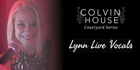 Courtyard Series: Lynn Live Vocals tickets