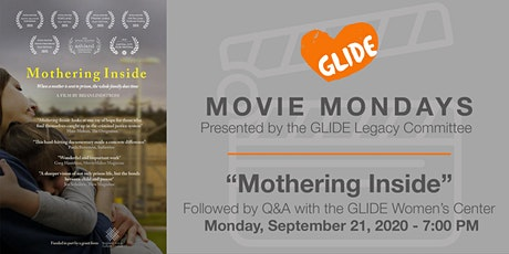 "GLIDE LC Monday Movie:  ""Mothering Inside""  + Q&A with the Women's Center tickets"