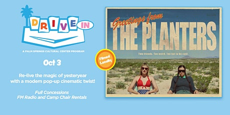THE PLANTERS- Filmed Locally! tickets