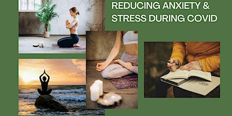 Wellness Workshop: Reducing Anxiety & Stress During Covid tickets