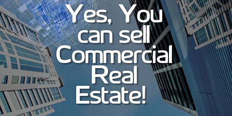 Yes, You Can Sell Commercial Real Estate! tickets