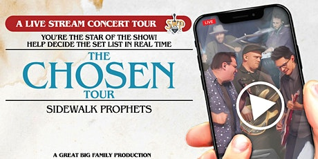 The Chosen Tour - Live Stream Concert (host city Barre, VT) tickets