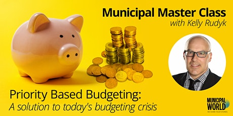 Priority Based Budgeting: A solution to today's municipal budgeting crisis tickets
