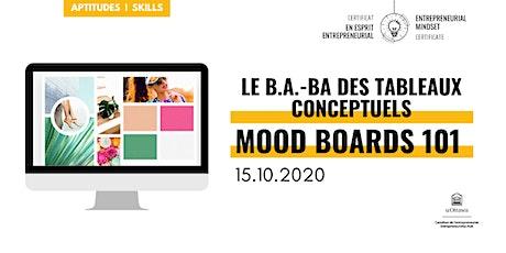 CEE: Le b.a.-ba des tableaux conceptuels| EMC: Mood Boards 101 tickets