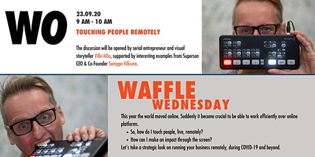Waffle Wednesday: Touching people remotely tickets