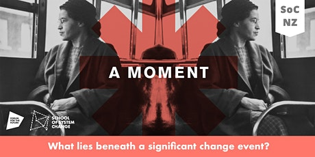 Stories of Change NZ 2: Iceberg Model - Rise of the Civil Rights Movement tickets
