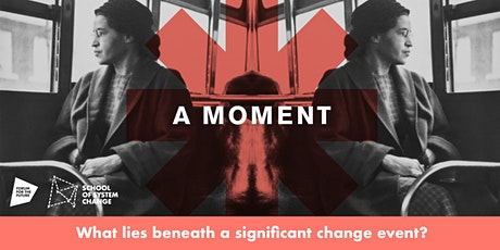 Stories of Change 2: Iceberg Model - The Rise of the Civil Rights Movement tickets