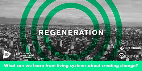 Stories of Change 3: Regenerative Model - Water Resilience in Mexico City tickets