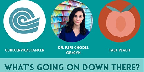 CureCervicalCancer Presents: What's Going On Down There? tickets