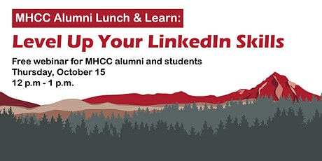 MHCC Alumni Lunch & Learn: Level Up Your LinkedIn Skills tickets