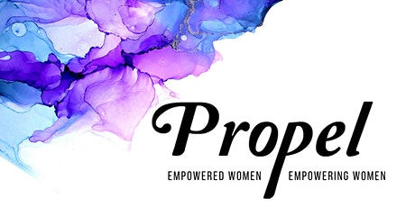 Propel Fox Valley: Empowered Women Empowering Women tickets