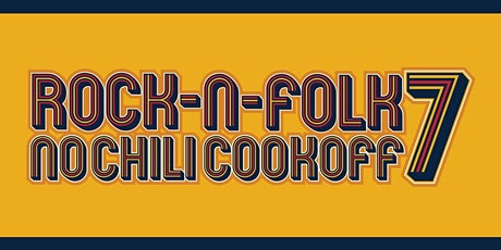 Rock-N-Folk No Chili Cook Off tickets