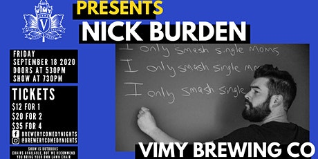 Live Outdoor Comedy Feat: NICK BURDEN (Dirty Bird Comedy)@ Vimy Brewing Co tickets