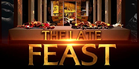 THE LATE FEAST tickets