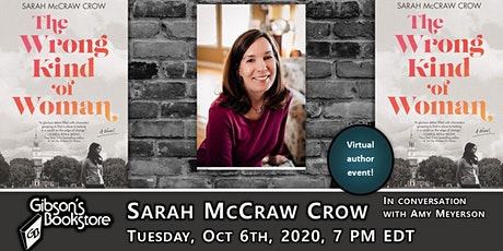 Author Sarah McCraw Crow, with The Wrong Kind of Woman tickets