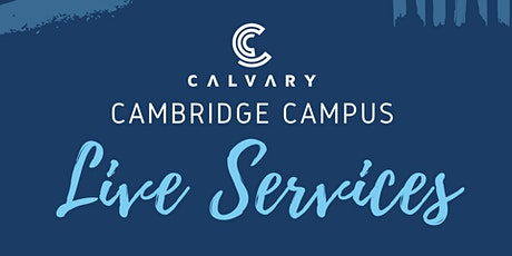 Cambridge Campus LIVE Service - SEPTEMBER 27 tickets