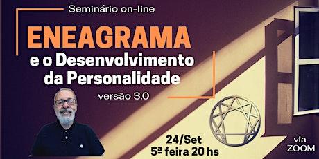 ENEAGRAMA  e o Desenvolvimento da Personalidade - V 3.0 ingressos